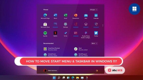 Move The Start menu and Taskbar in Windows 11 How to move Start Menu & Taskbar in Windows-11 Yehiweb