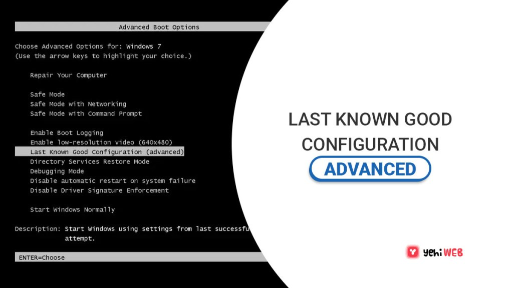 last known good configuration advanced yehiweb