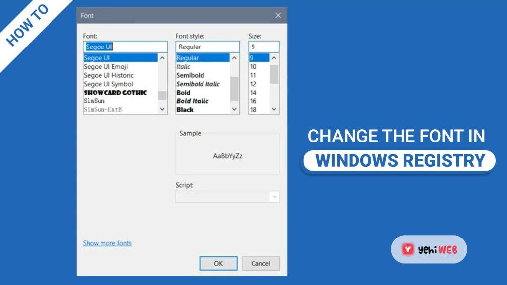 change font in windows registry yehiweb