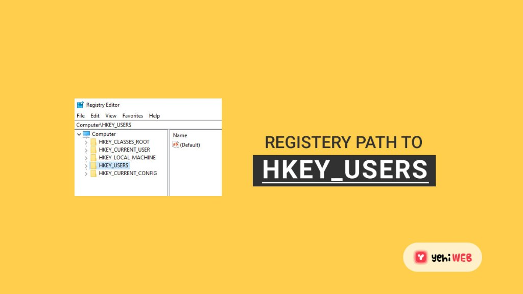 registry path to hkey users yehiweb