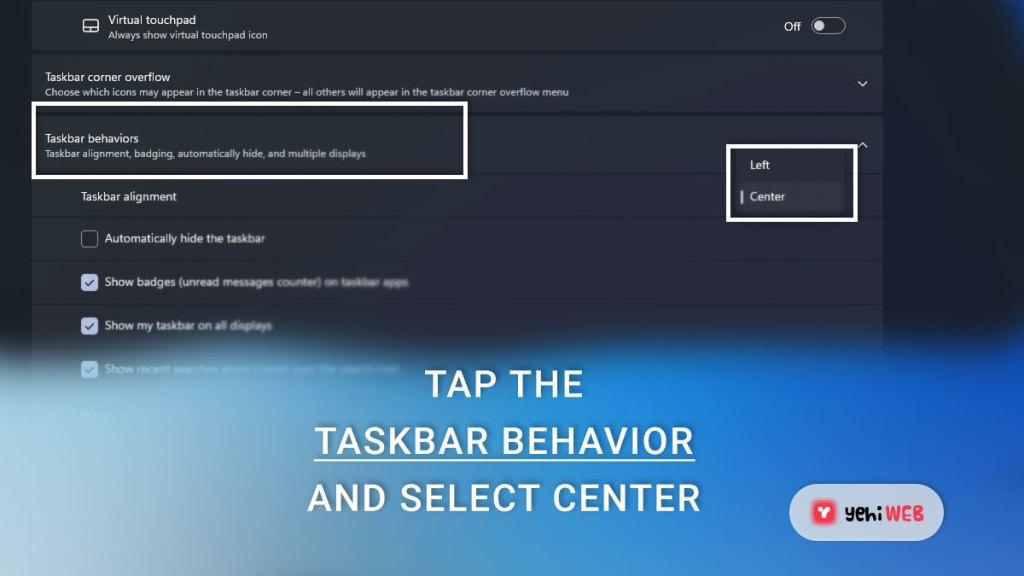 tap the taskbar behavior and select center yehiweb