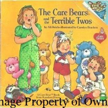 Care Bears Terrible Twos- author unknown
