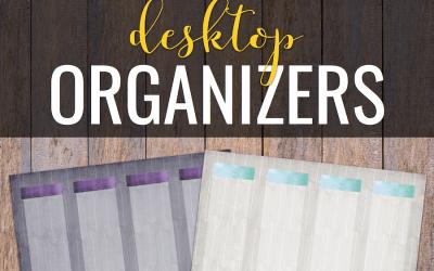 Desktop Organizers (Free)