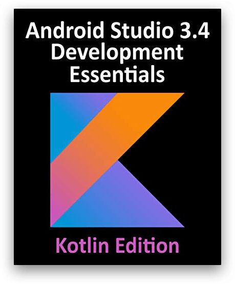Sách Android Studio 3.4 Development Essentials - Kotlin Edition