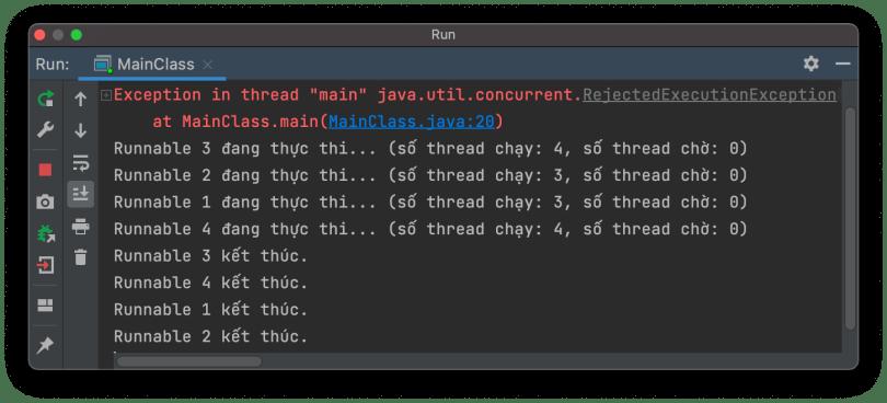 Kết quả khi thực thi chỉ được 4 Thread thì Exception tung ra