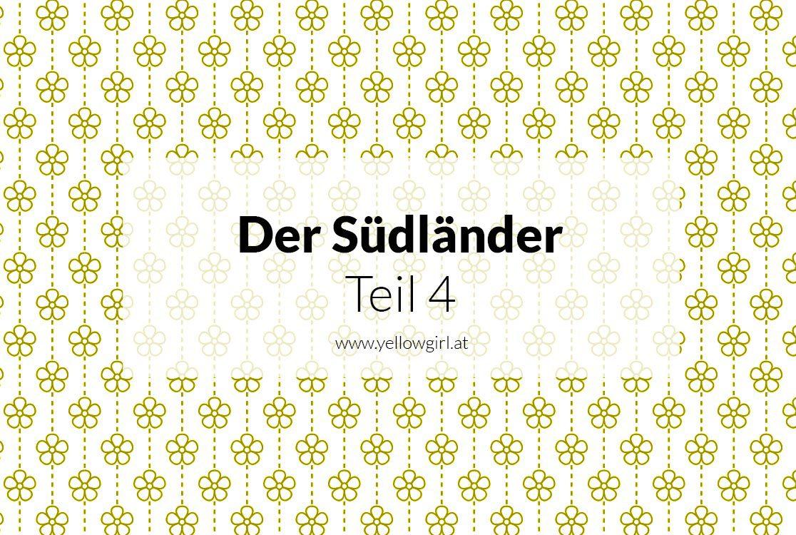 https://i1.wp.com/yellowgirl.at/wp-content/uploads/2017/03/yellowgirl_der-Südländer_4.jpg?fit=1116%2C750&ssl=1