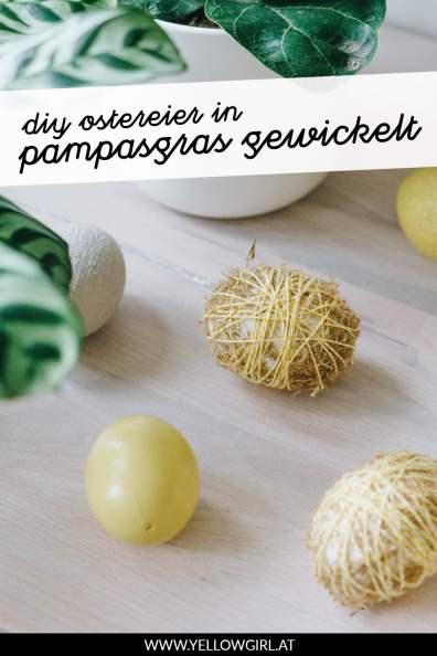 yellowgirl-DIY-Ostereier-pampasgras-P