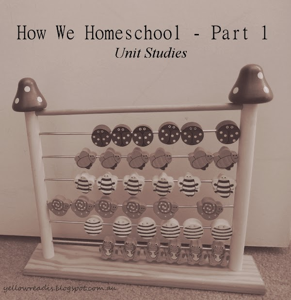 How We Homeschool Part 1 - Unit Studoes, yellowreadis.com Image: Child's abacus