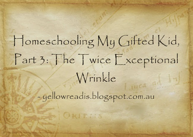 Homeschooling My Gifted Kid Part 3: The Twice Exceptional Wrinkle, yellowreadis.com Image: Old Map