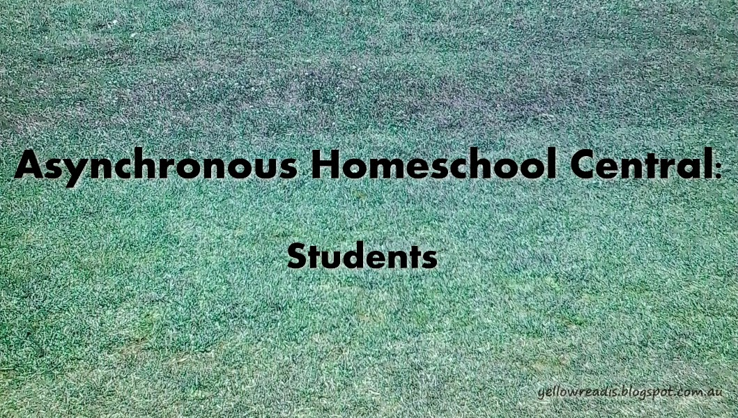 Asynchronous Homeschool Central: Students, yellowreadis.com Image: Grass