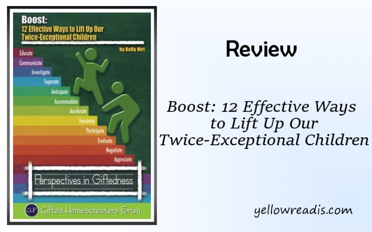 Text: Review - Boost 12 Effective Ways to Lift Up Our Twice-Exceptional Children | yellowreadis.com Picture: Book Cover image - two stick figures climbing rainbow steps