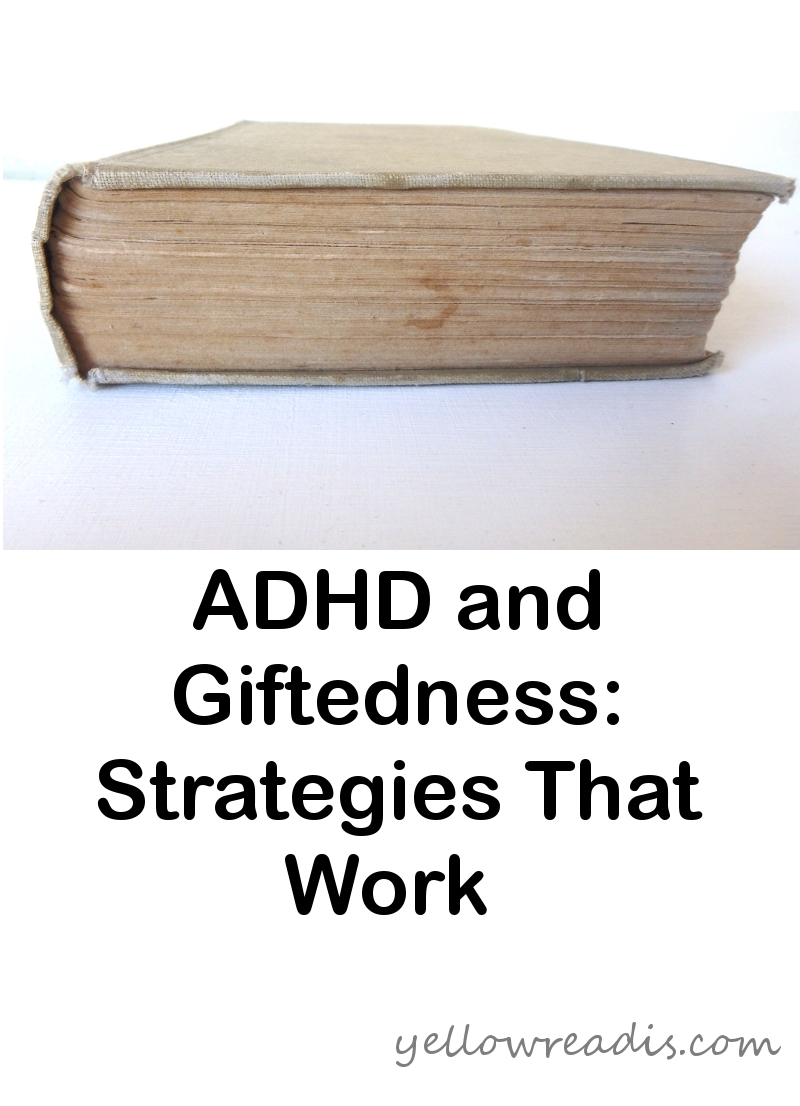 Text: ADHD and Giftedness Strategies That Work, yellowreadis.com Image: Old Beige Book on Edge