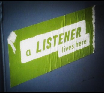 a listener lives here