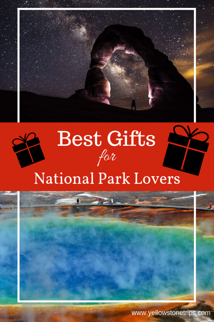 What do you give someone who loves National Parks? We have the best gifts for National Park lovers – from National Park themed gifts to gear they can use to enrich or inspire their next National Park adventure.