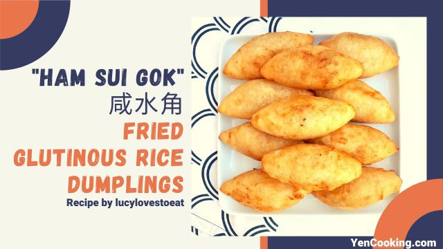 Fried Glutinous Rice Dumplings (Ham Sui Gok)