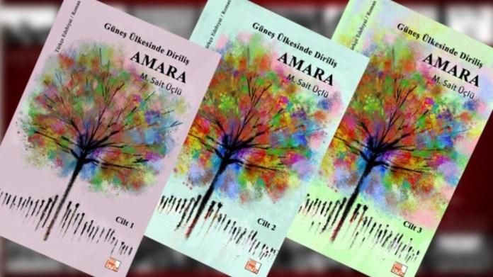 Üçlü'nün 'Güneş Ülkesinde Diriliş, Amara' romanı çıktı