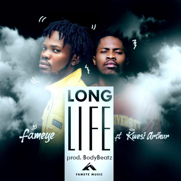 Fameye - Long Life ft. Kwesi Arthur (Pro. By Body Beatz)