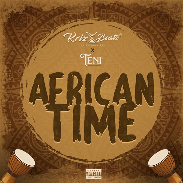 Krizbeatz – African Time Ft Teni