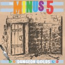 Pre-Order The Minus 5's Dungeon Golds, Get Free Shipping