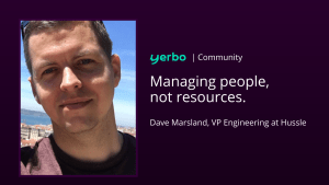 Dave Marsland, VP Engineering at Hussle