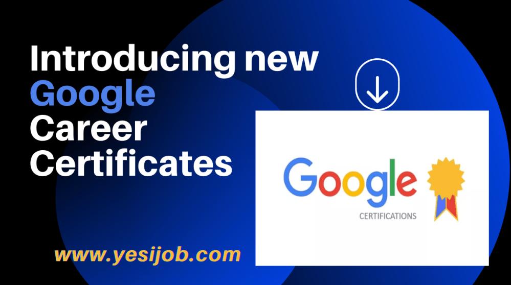Introducing new Google Career Certificates