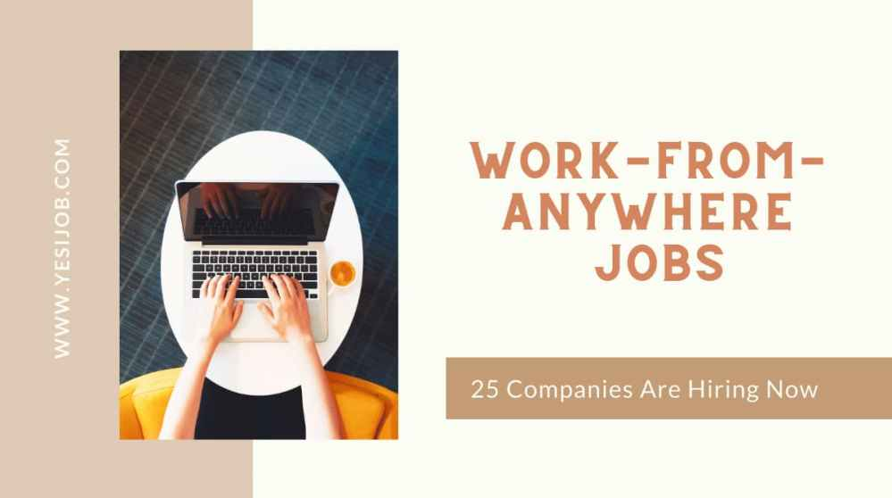 Work-From-Anywhere Jobs
