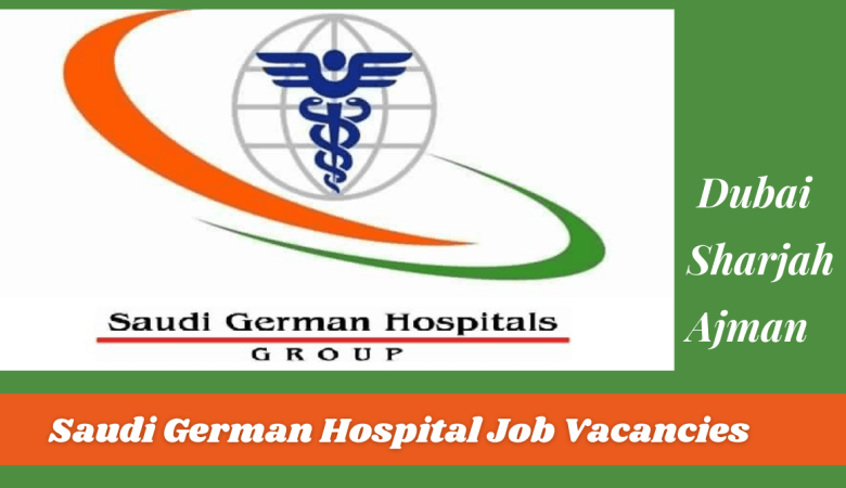 Saudi German Hospital Job Vacancies