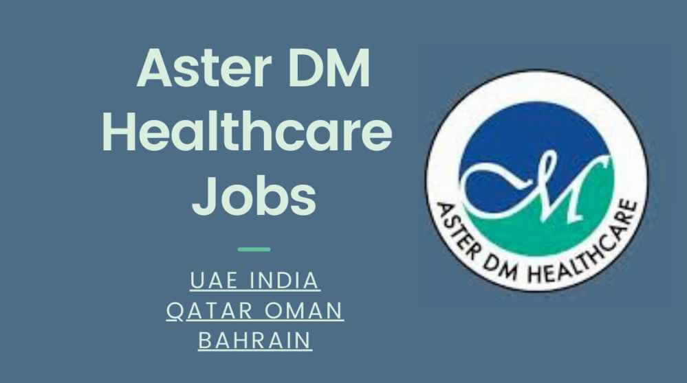 Aster DM Healthcare Jobs