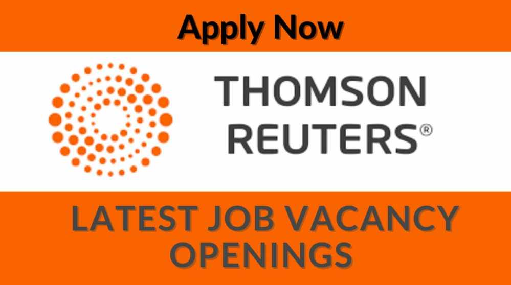 Latest Job Vacancy Openings at Thomson Reuters