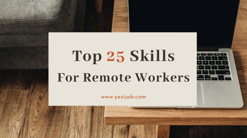 Skills For Remote Workers