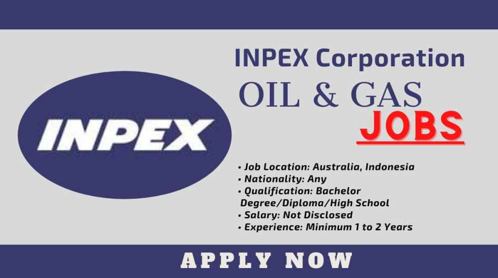 INPEX Corporation Jobs Vacancies