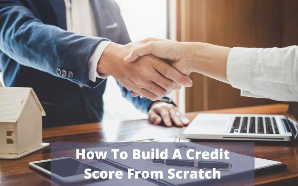 How To Build A Credit Score From Scratch