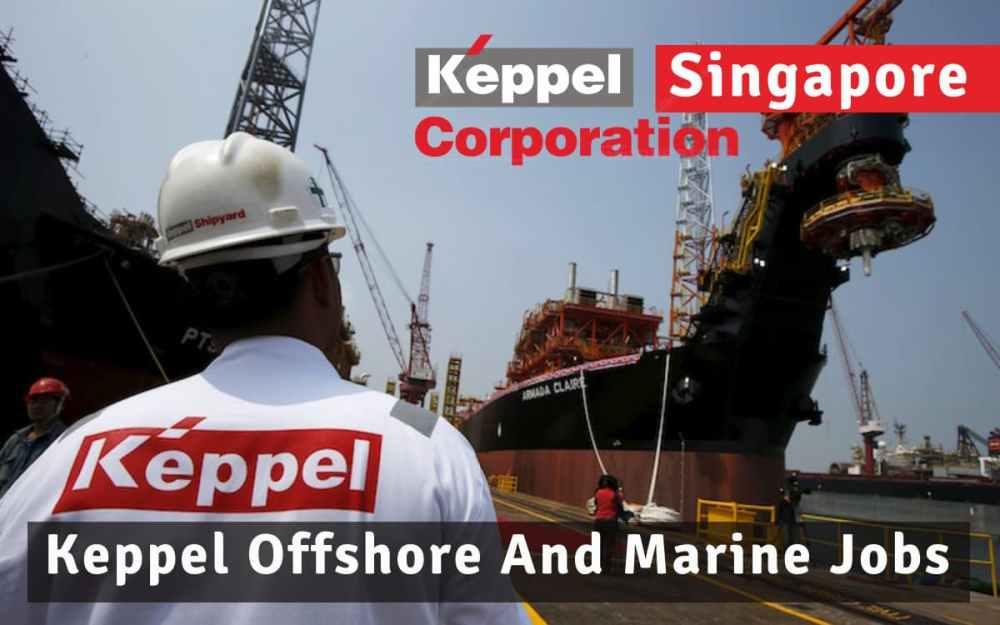 Keppel Offshore And Marine Job Vacancies