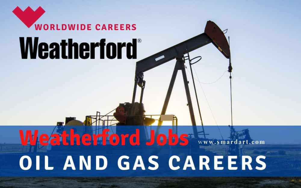 Weatherford Oil and Gas Careers