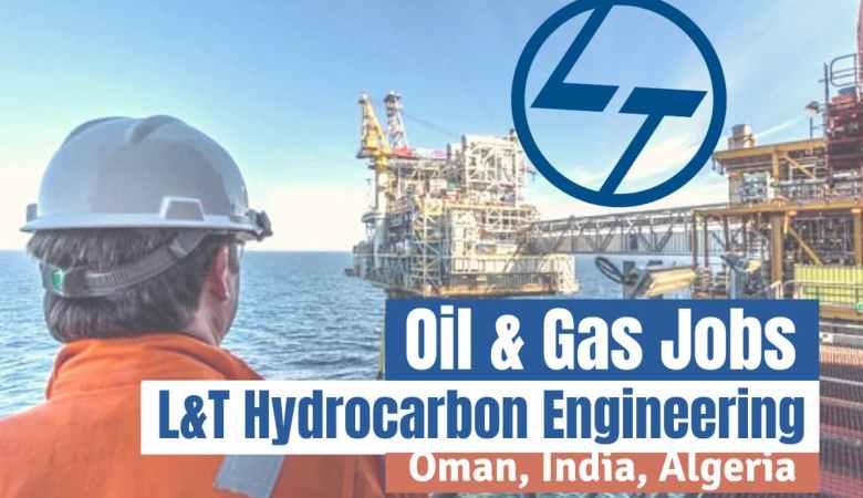 L&T Hydrocarbon Engineering Vacancy