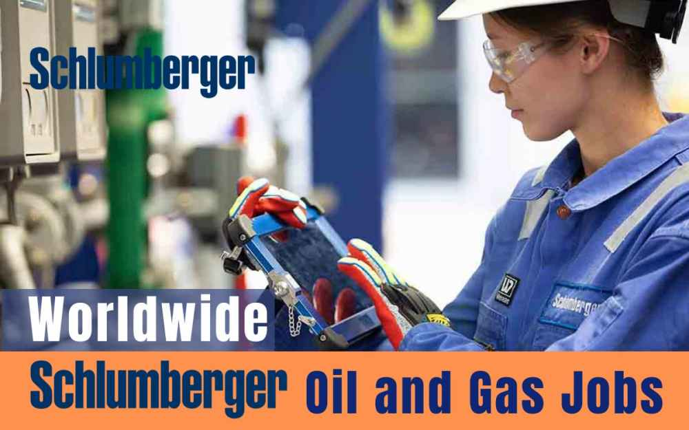 Schlumberger Oilfield Job Vacancy