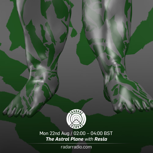 The Astral Plane on Radar Radio w/ Resla