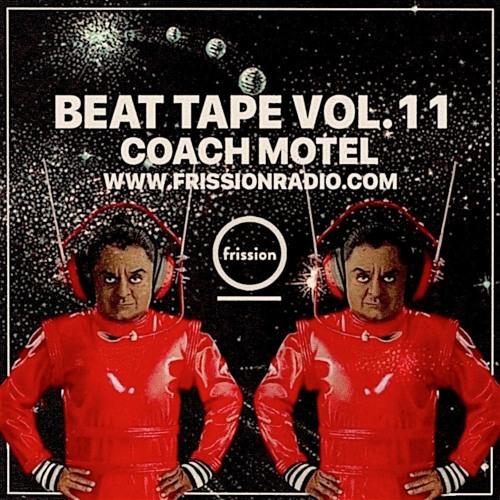Coach Motel – Beat Tape Vol. 11 (Frission Radio)