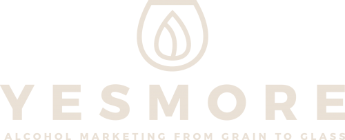 YesMore - Alcohol Marketing From Grain To Glass