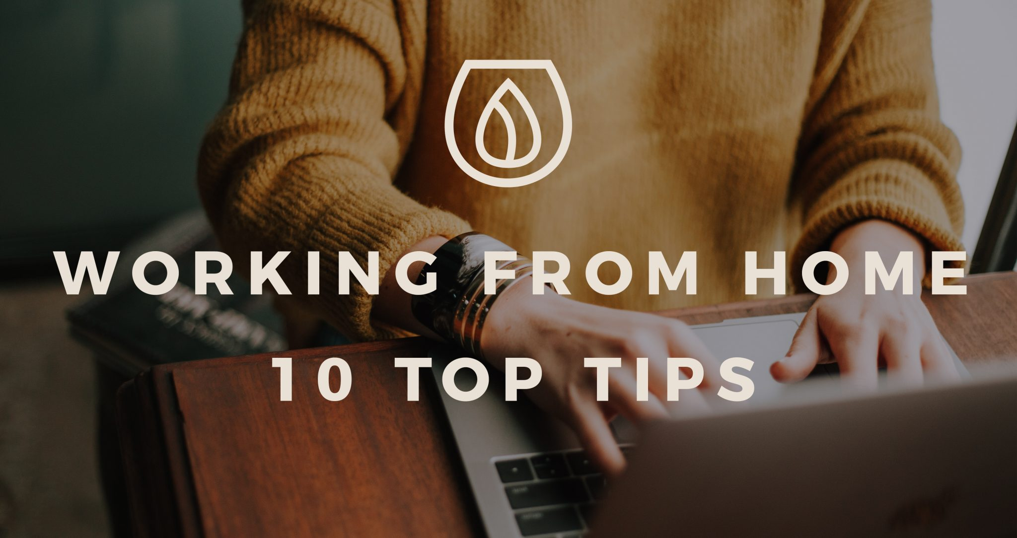 Working from home 10 top tips from YesMore drinks marketing agency