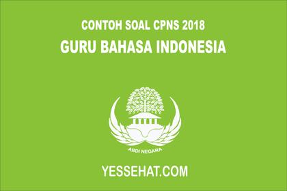 Contoh Soal Cpns Guru Bahasa Indonesia 2019 Dan Jawabannya
