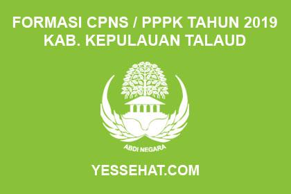 Formasi CPNS / PPPK / P3K Kabupaten Kepulauan Talaud 2019