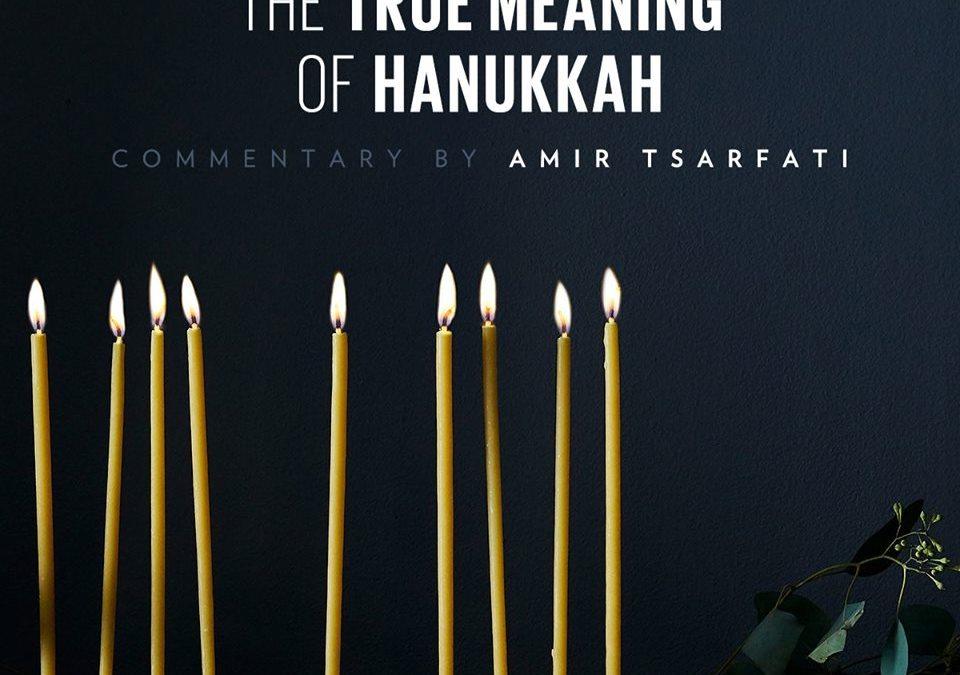 The True Meaning of Hanukkah