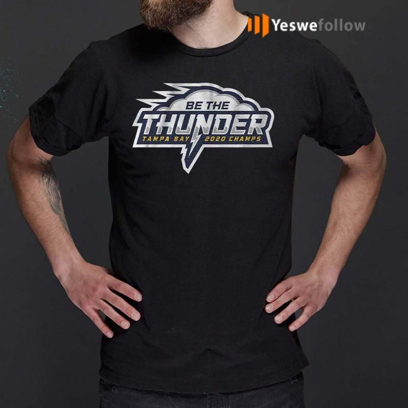 Be-The-Thunder-Tampa-Bay-2020-Champs-T-Shirt