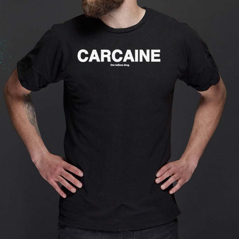 Carcaine-Shirt