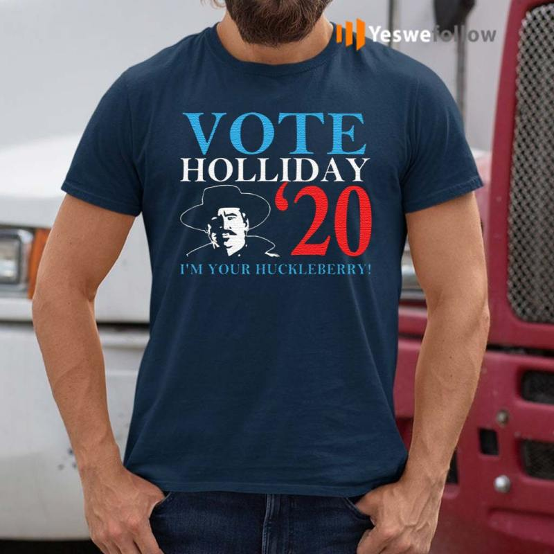 Doc-Holliday-2020-I'm-Your-Huckleberry-Shirt
