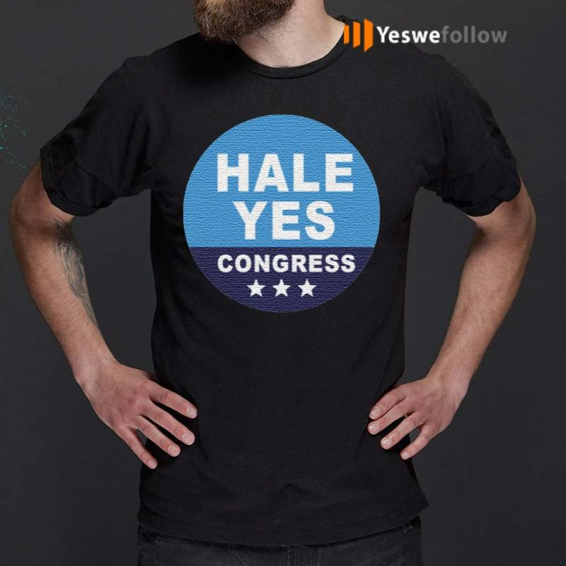 Hale-Yes-Congress-T-Shirts
