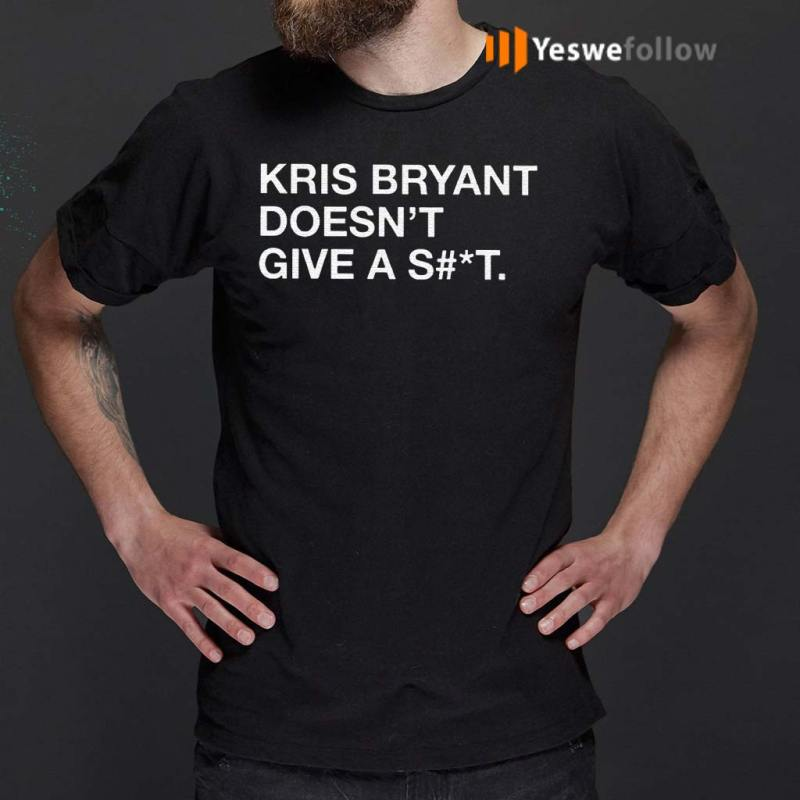 Kris-Bryant-Doesn't-Give-A-Shit-Shirts