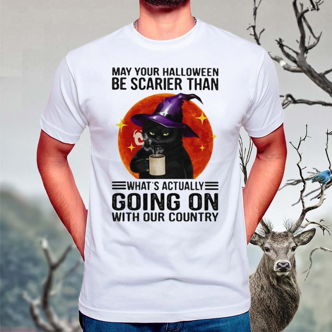 May-your-Halloween-be-scarier-than-what's-actually-going-on-with-our-country-t-shirts