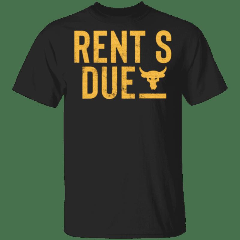 Rents Due T Shirt